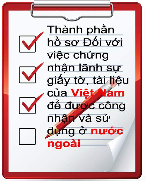 thanh phan ho so, tai lieu cua viet nam chung thuc su dung o nuoc ngoai